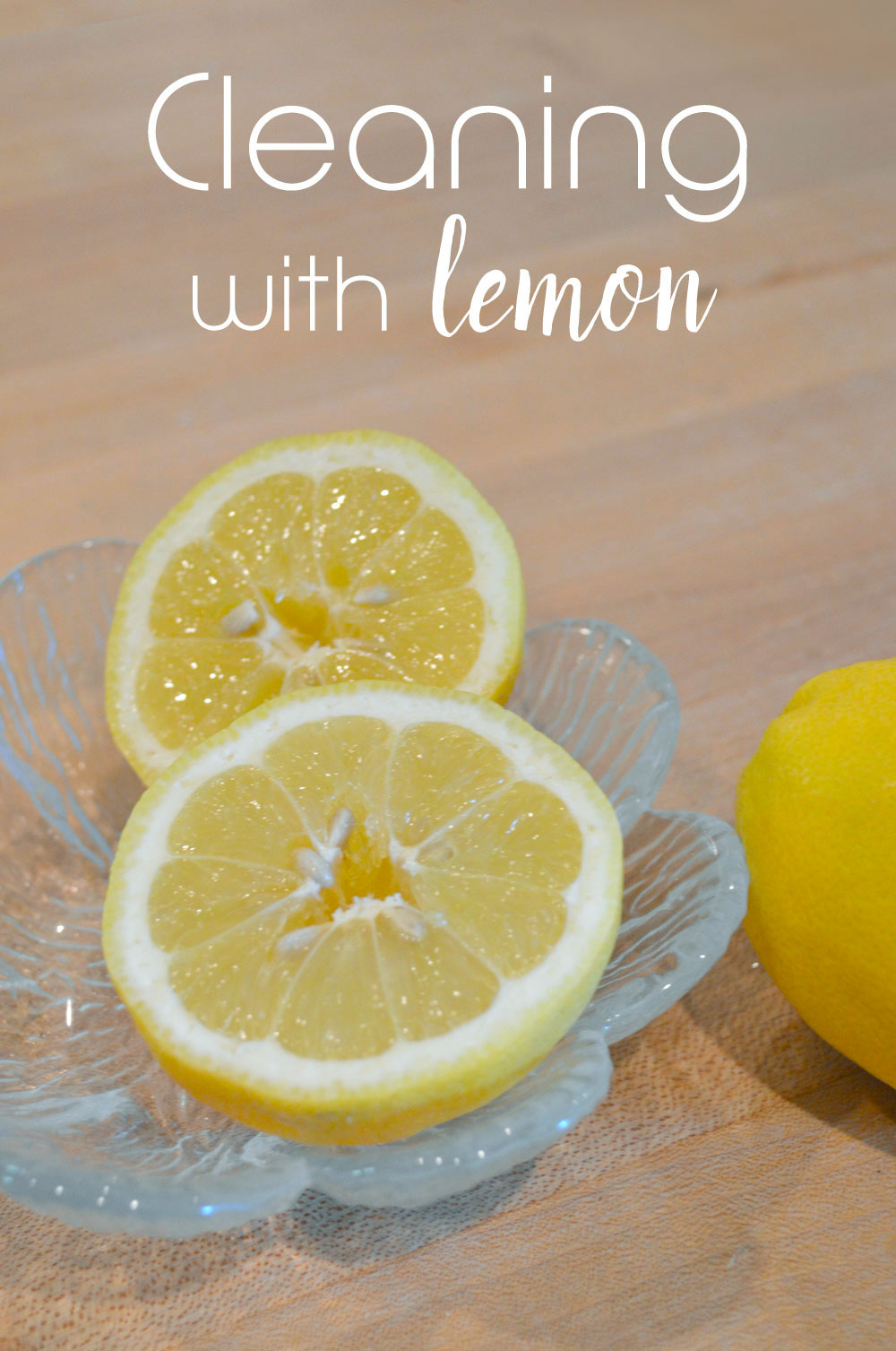Cleaning with lemon natural kitchen degreasing tips - Mommy Scene