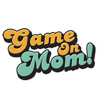 Game on Mom - Street Team blog