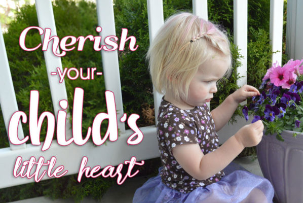 5 Ways To Cherish Your Child's Heart