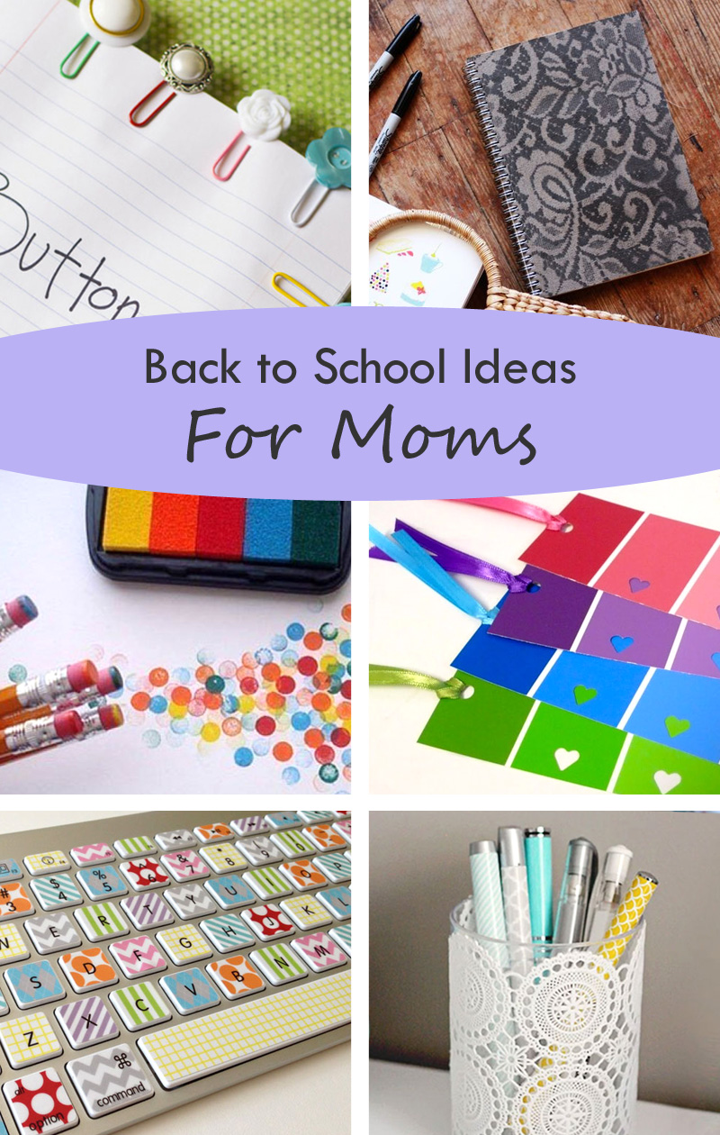 Crafty Back to School Ideas for Moms