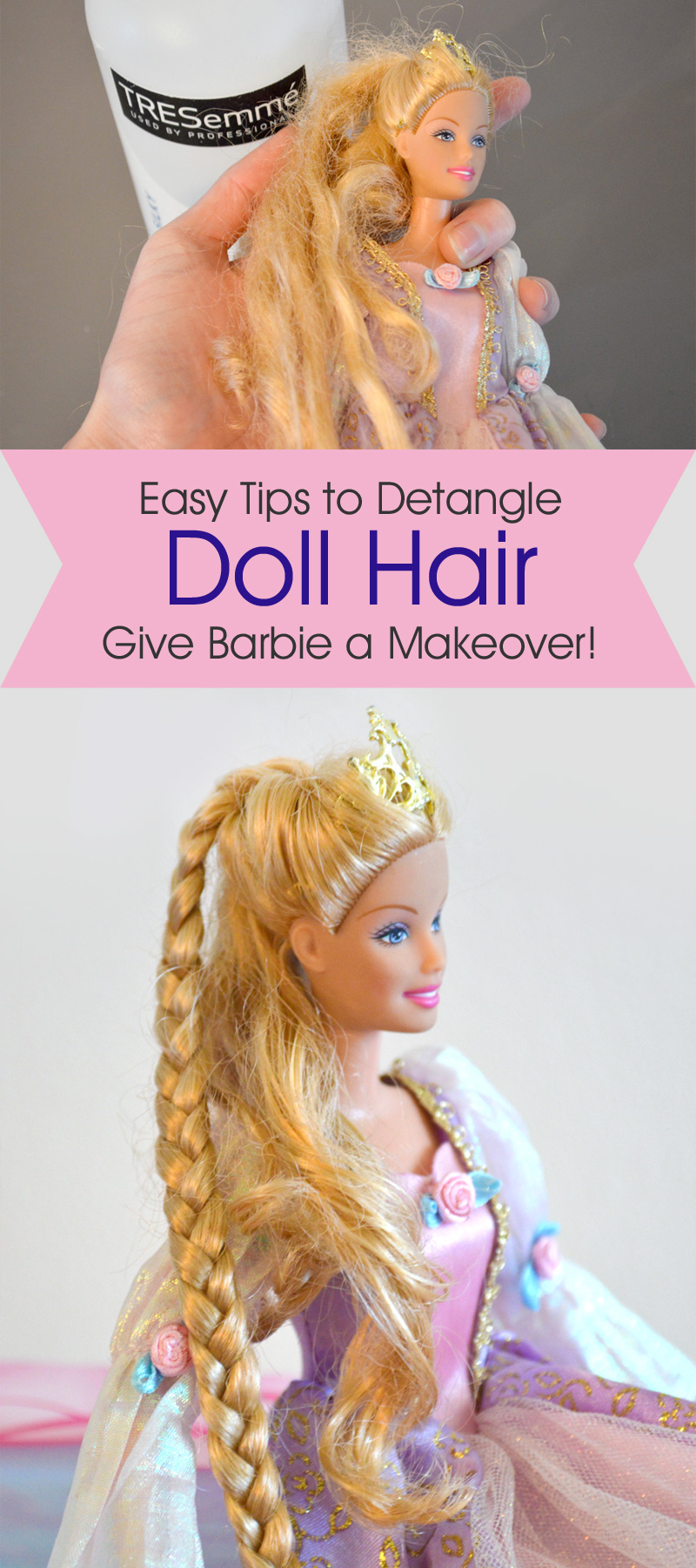Easy tips to detangle artificial doll hair - Give Barbie a makeover