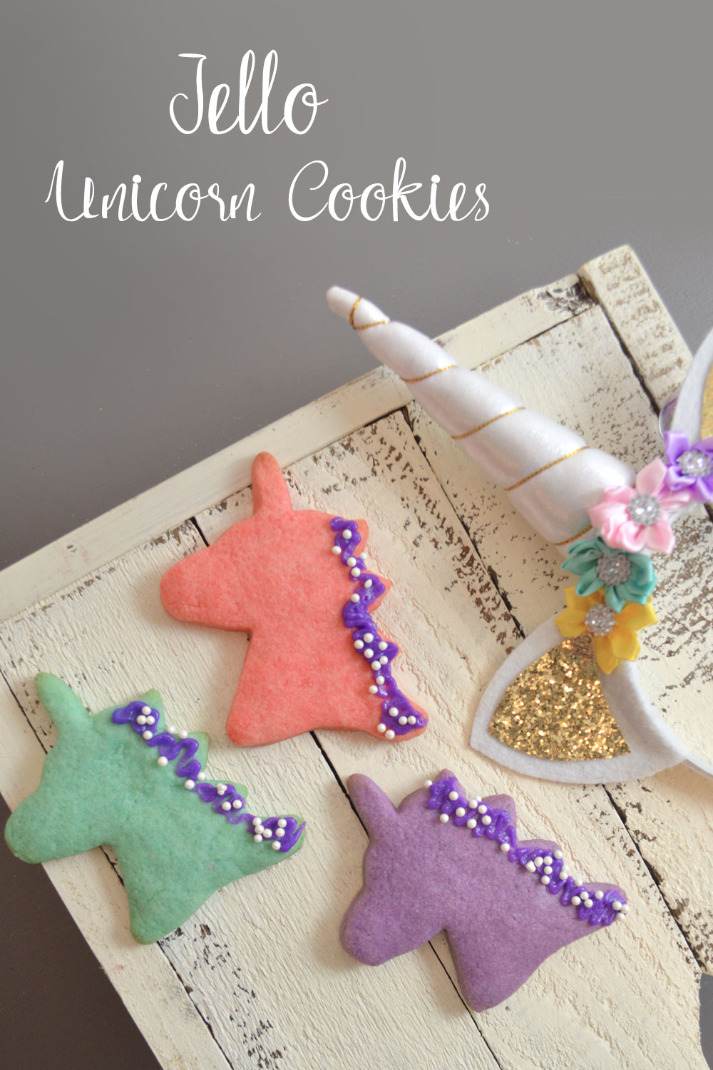 Jello Unicorn Cookies for a tea party