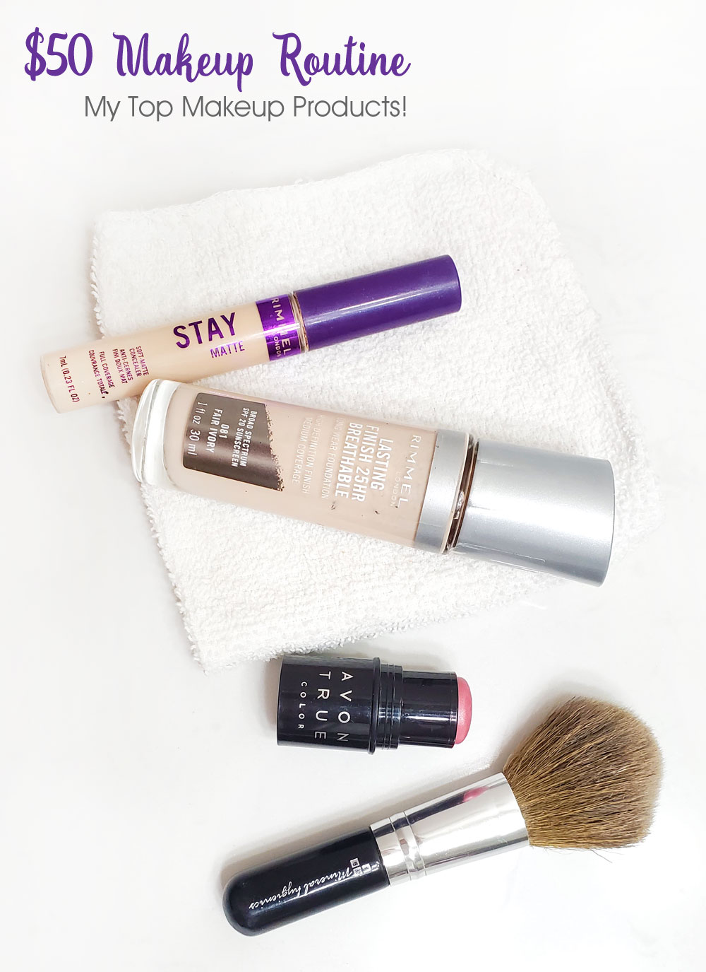 $50 dollar makeup routine and foundation, concealer and blush products